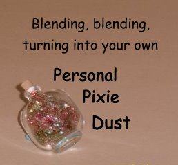 pixie dust blending